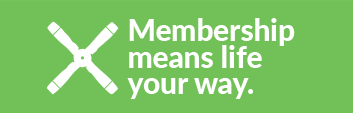 Membership Means Life Your Way